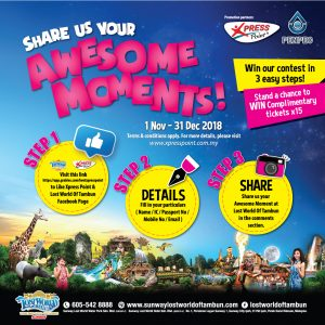 1 November – 31 December 2018<br><p>Stand to win Lost World Of Tambun Complimentary Tickets x 15pcs!</p>