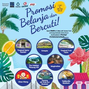 1 January – 28 February 2019<br><p>Spend RM50 at Caltex with Xpress Point and enjoy fantastic discounts at tourist places in Penang!</p>